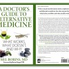 "Dr. Brian Bailey's review of ""A Doctor's Guide To Alternative Medicine"""